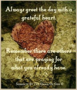 Always greet the day with a greatful Heart Picture